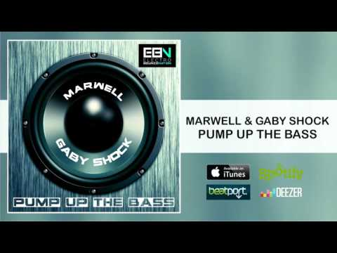 Marwell & Gaby Shock - Pump Up The Bass [Electro Bounce Nation]