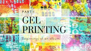 Gel Printing PART 1, Layers Paint, stencils, Art Foamies, Stamping...
