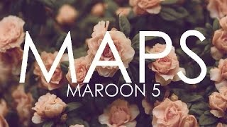 Download Maroon 5 - Maps (Explicit) Official Video with LYRICS on SCREEN Mp3