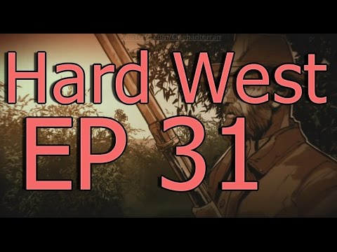 Burning World | Hard West Ep 31 |