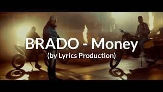 BRADO - Money (lyrics)