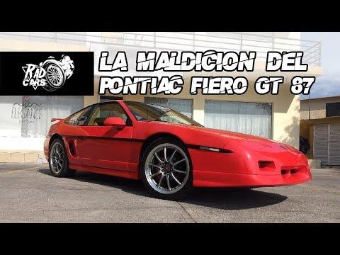 La Maldición del PONTIAC FIERO GT 1987 | Rad Review