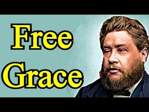 Free Grace - Charles Spurgeon Audio Sermons