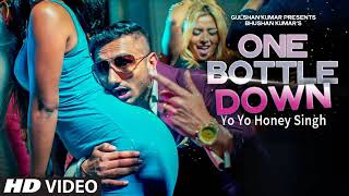 One bottle down yo honey singh song mp3 download remix by dj shm down, tseries, one, singh, full video song, ...