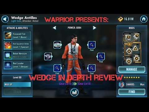 Wedge Antillies In Depth Character Review Star Wars Galaxy of Heroes