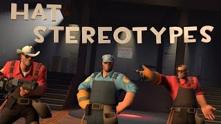 [TF2] Hat Stereotypes! Episode 7: The Engineer