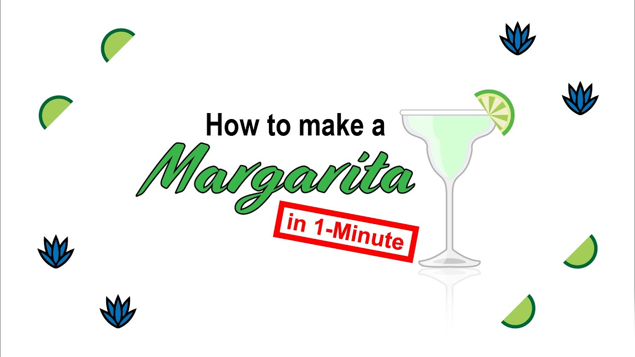 How to Make a Margarita in 1 Minute!