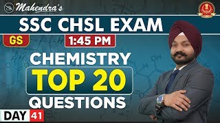 Chemistry | Top 20 Questions | GS | By Gagandeep Mahendras | SSC CHSL | 1:45 pm