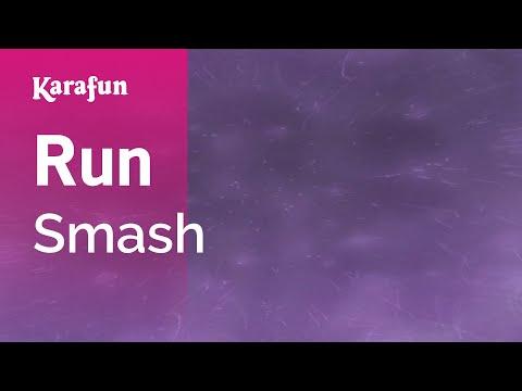 Karaoke Run - Smash *