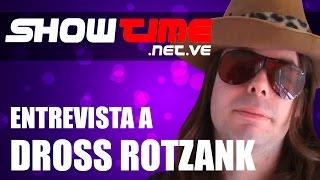 Dross Rotzank entrevistado por SHOWTIME