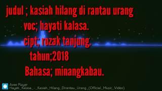 Gambar cover Lagu minang. 2018 ..HAYATI KALASA..(kasiah hilang di Rantau urang)