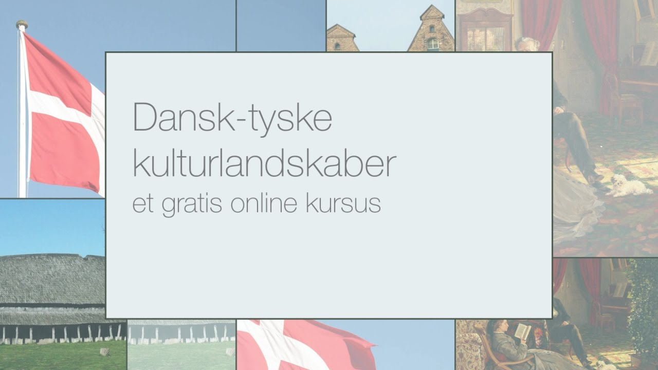 Dansk-tyske kulturlandskaber/Dänisch-Deutsche Kulturlandschaften