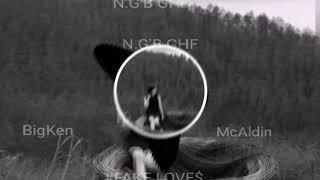 Mc Aldin x N.G'B.GHF ft BIG Ken.WP. FAKE LOVE _ (official audio) 2019