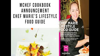 Chef marie presents her first cookbook titled marie's lifestyle food guide - 100 french healthy recipes, low-carb, gf and vegan options. a one of kind...