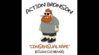Action Bronson - Consensual Rape (Dj Low Cut Remix)