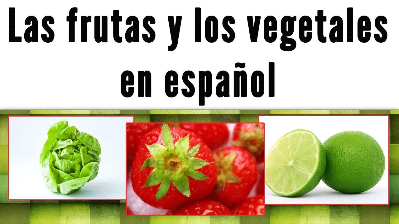 Las frutas y los Vegetales en español (frases y tips ...