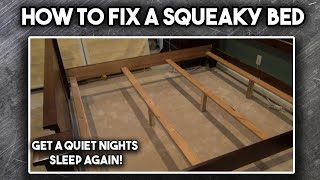 How to Fix a Squeaky Bed