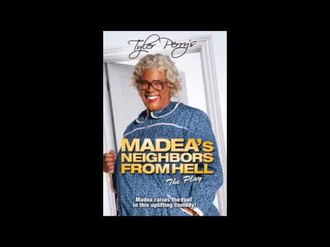 Madea's Neighbors From Hell - Old Songs We Use To Sing