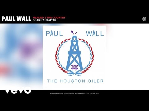 Paul Wall - Headed 2 the Country (Audio) ft. Rich the Factor