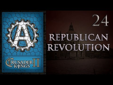 Crusader Kings 2 Republican Revolution 24