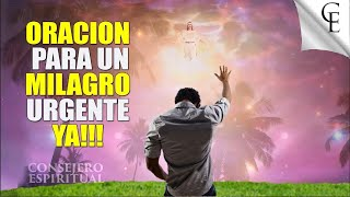 Oración para un milagro URGENTE YA !!!