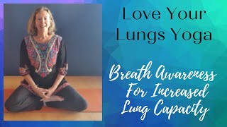 Increase Lung Capacity & Breathe More Easily Using Diaphragmatic Breathing