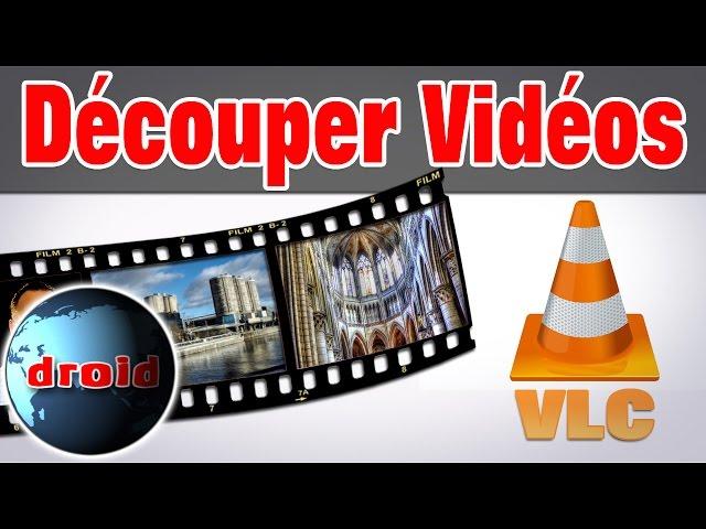 couper video avec vlc