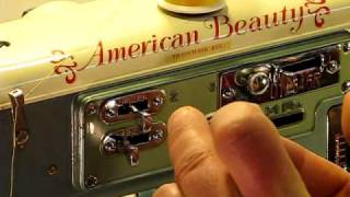 American Beauty Sewing Machine - Tutorial and Introduction