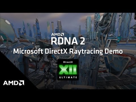 AMD RDNA 2 Microsoft DirectX Raytracing (DXR) Demo