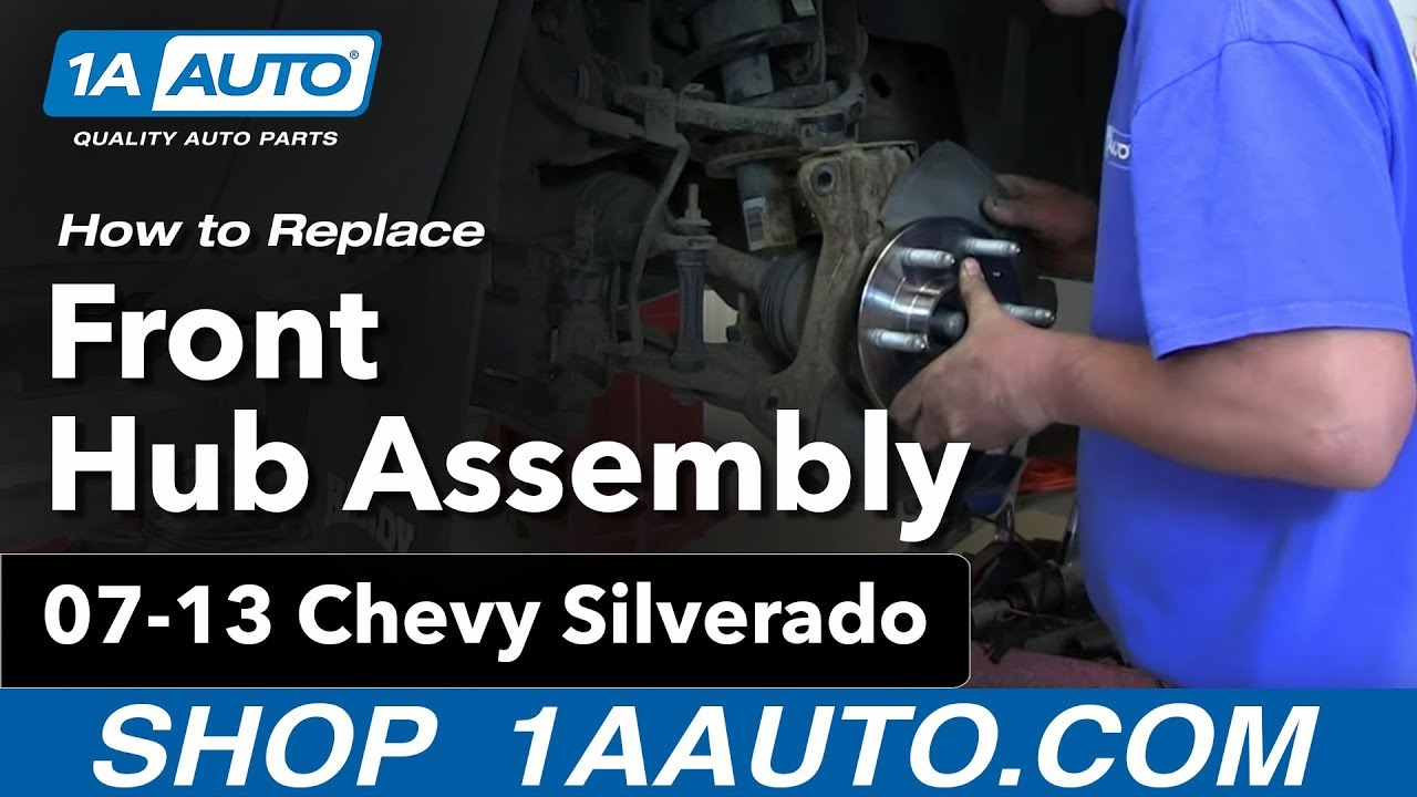 how to replace front wheel bearing hub 07 13 chevy silverado 1a auto parts [ 1280 x 720 Pixel ]