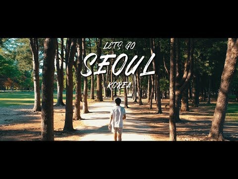 Lets Go // Seoul, Korea (A7ii Cinematic Vlog)