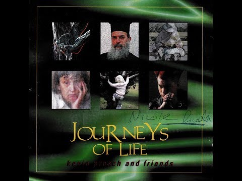 Kevin Prosch and Friends: Journeys of Life (1997)