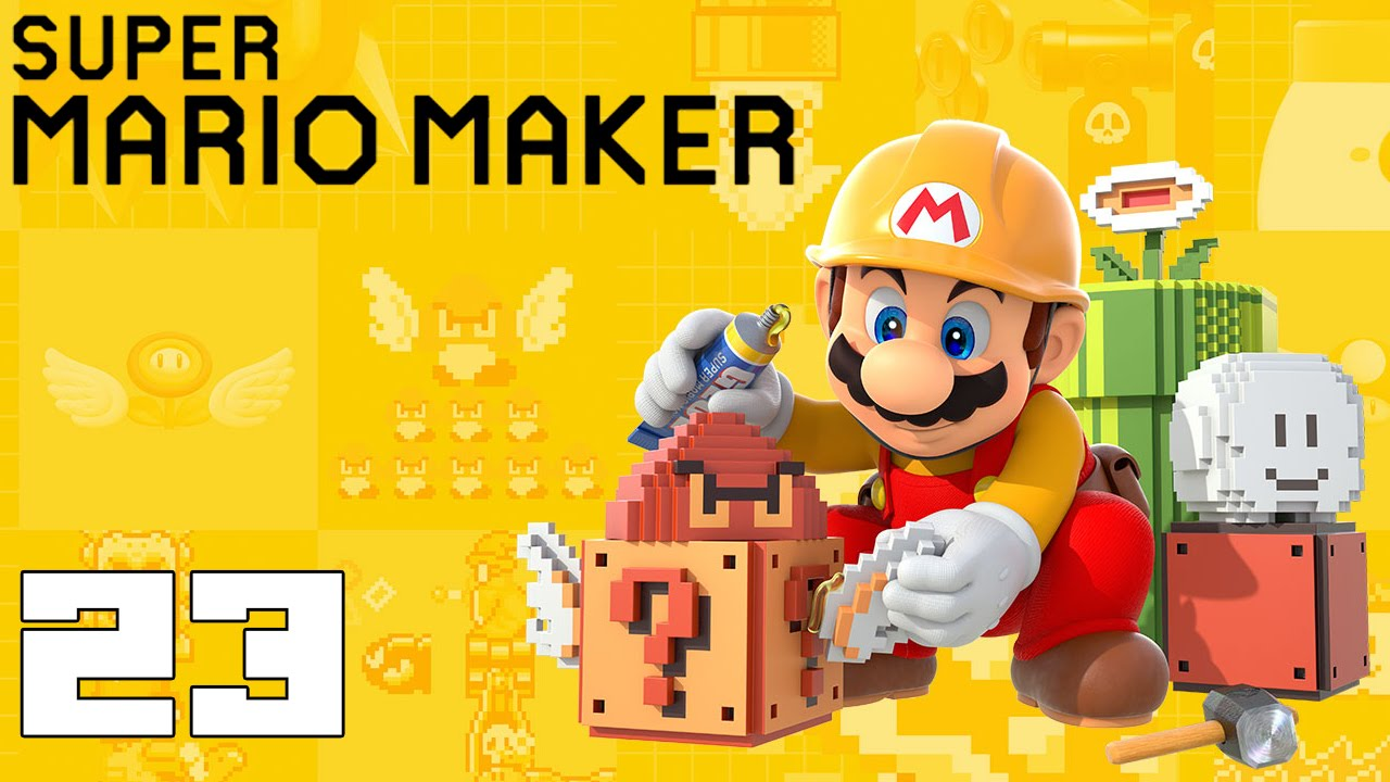 Super Mario Maker! Capitulo 23! - YouTube