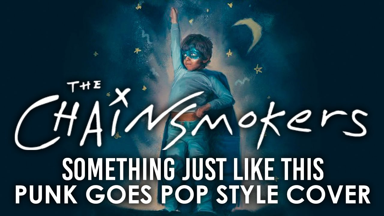 the-chainsmokers-something-just-like-this-punk-goes-pop-style-pop-punk-cover-ghost-killer-entertainm