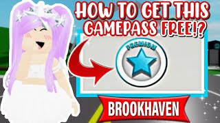 🤯⚠️HOW TO GET FŔEE PREMIUM IN BROOKHAVEN 🏡RP!? || ROBLOX BROOKHAVEN 🏡RP