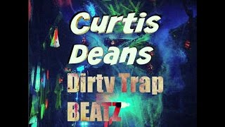 Curtis Deans Weekly Dirty Trap Beats Mix Video Episode 2 (Trap / Hip Hop / Hybrid Trap) [HQ]