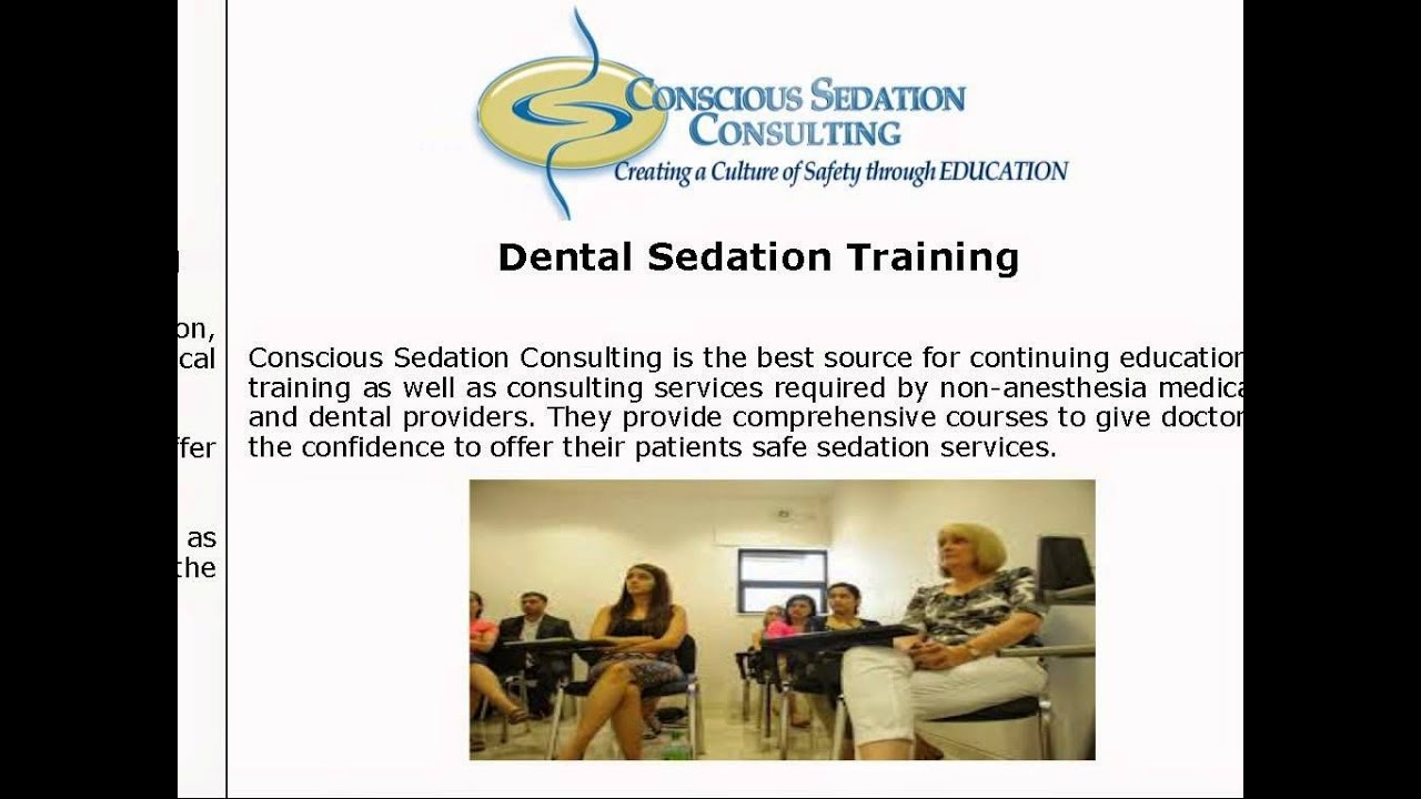 Sedation Dentistry Courses Help You To Safely Offer Sedation