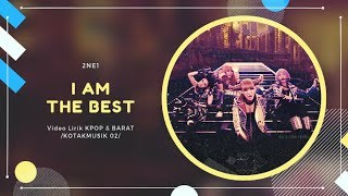 2NE1 - 'I AM THE BEST' Easy Lyrics (SUB INDO)