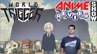 World Trigger-Anime Review Show