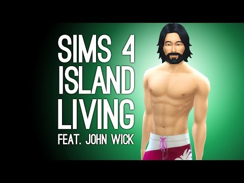 The Sims 4 Island Living Gameplay: Let's Play Sims 4  - JOHN WICK, Andy, Mike and Ellen in Paradise