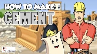Holcim presents: How To Make Cement (Part 1)