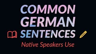 1000 Common German Sentences Used by Native Speakers