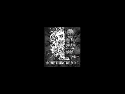 Something Wrong  NESU Full Album