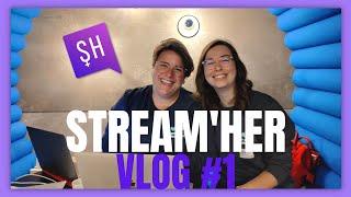 Stream'Her Vlog #1 : Le début de l'aventure We Are Founders ???? !