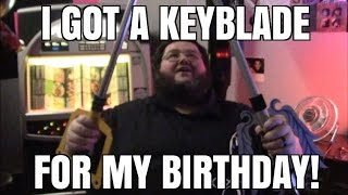 I GOT A KEYBLADE FOR MY BIRTHDAY!