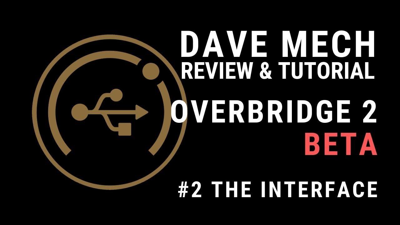 OVERBRIDGE 2.0 BETA IS HERE!!!! #2 #1