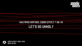[DAZZUP037] Wolfgang Gartner & Cobra Effect vs Ne-Yo - Let