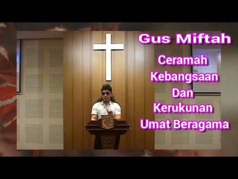 Ceramah Kebangsaan Dan Kerukunan Umat Beragama   Gus Miftah