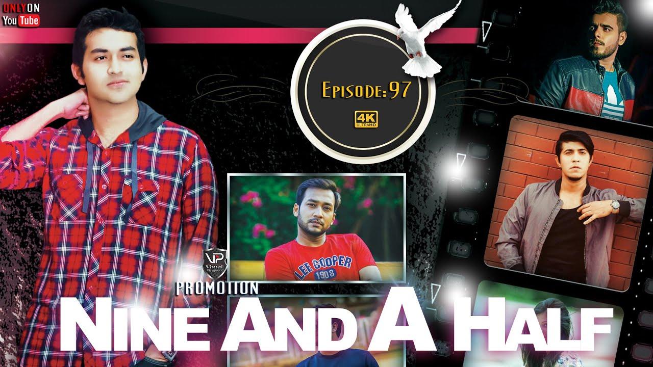 Bangla Natok   Nine And A Half   Epi: 97   Tamim Mridha   Shoumik  Shawon   Jovan  Visual Playground