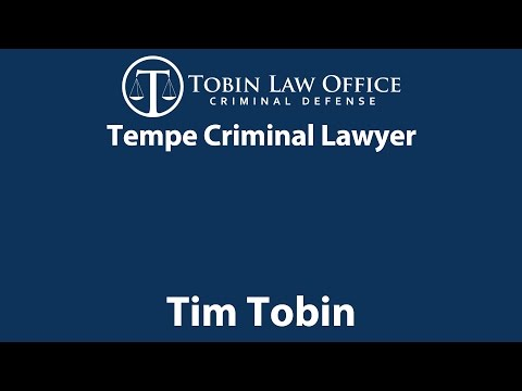 Tempe Criminal Lawyer | Tobin Law Office
